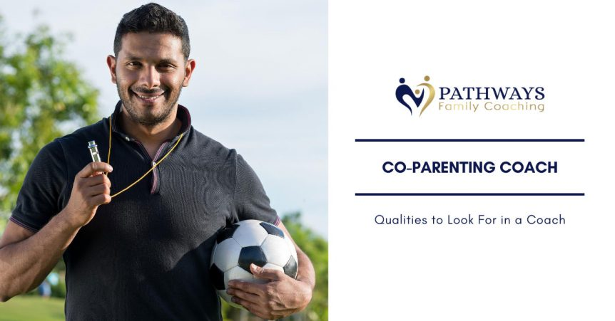 what to look for in a co-parenting coach