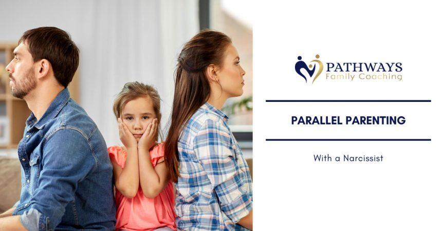 parallel parenting with a narcissist